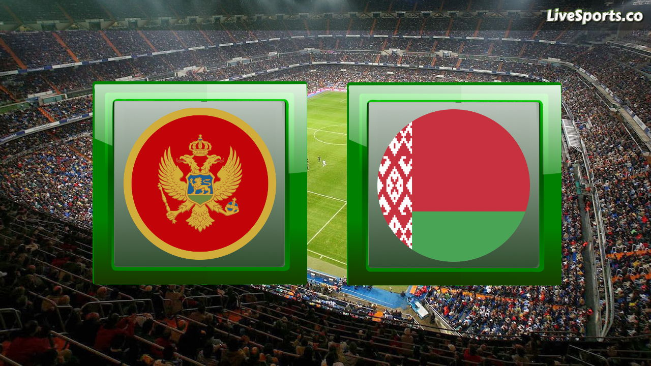 Montenegro Belarus live