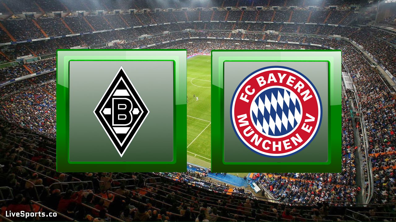 Monchengladbach vs Bayern Munich