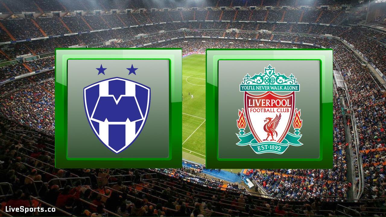 Monterrey Mexico Vs Liverpool England Prediction
