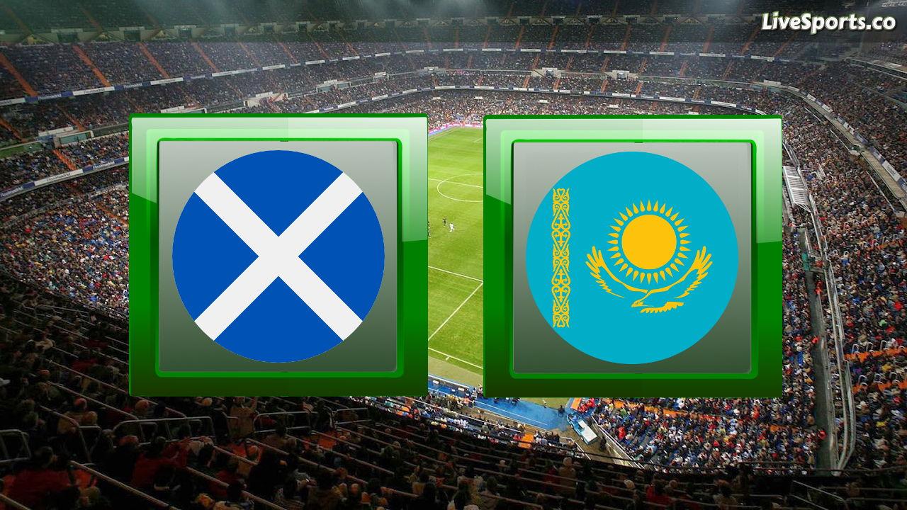 scotland-vs-kazakhstan live