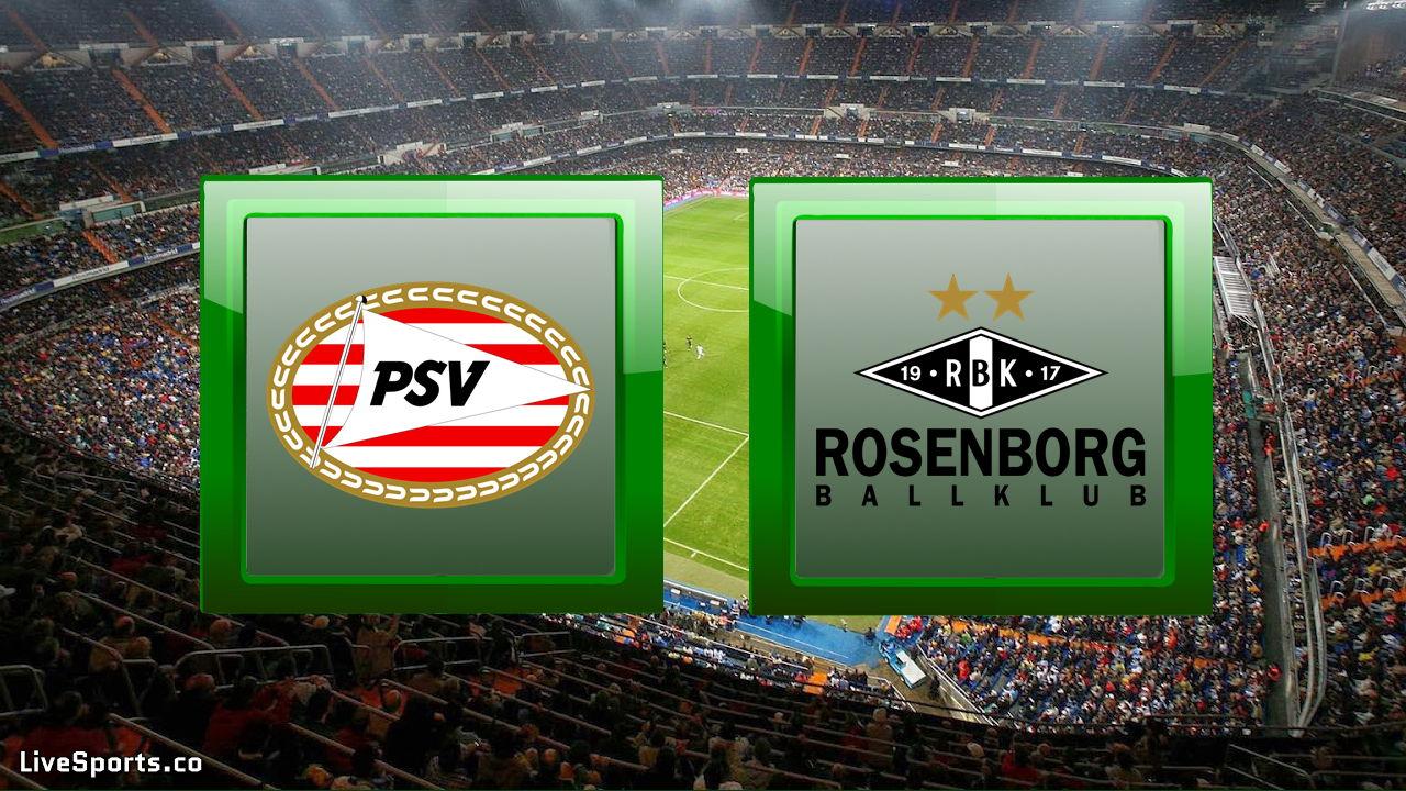 PSV Eindhoven vs Rosenborg Trondheim