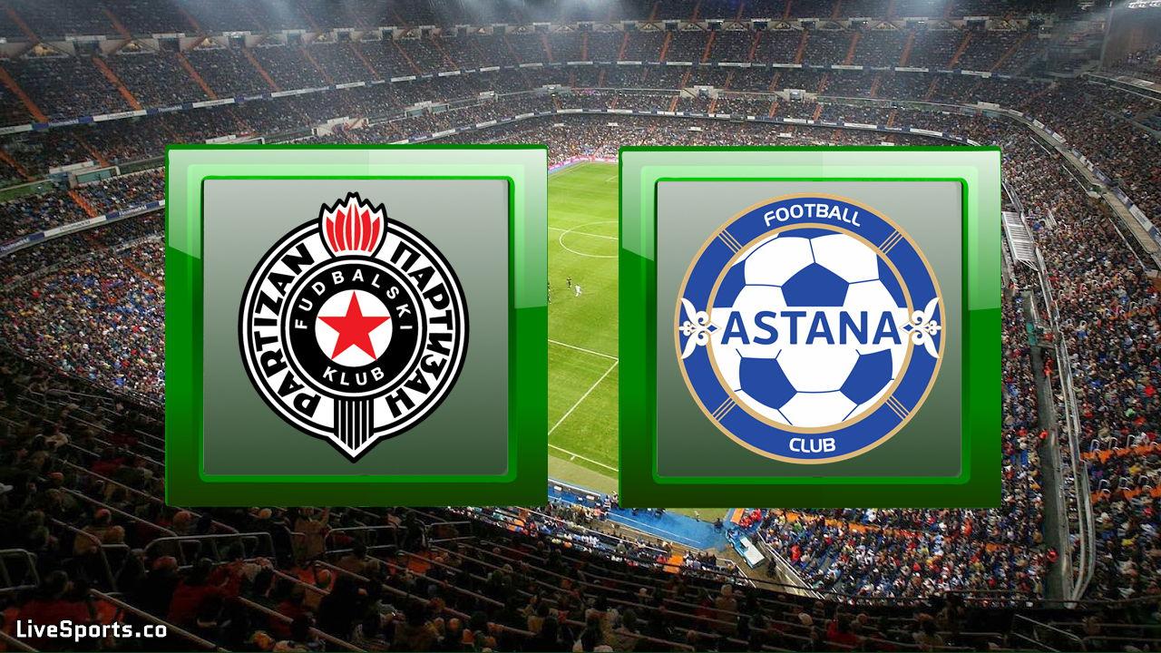Partizan Belgrad vs FC Astana