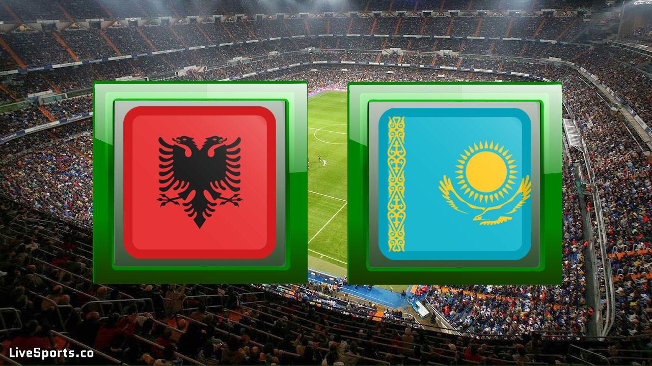 Albania vs Kazakhstan