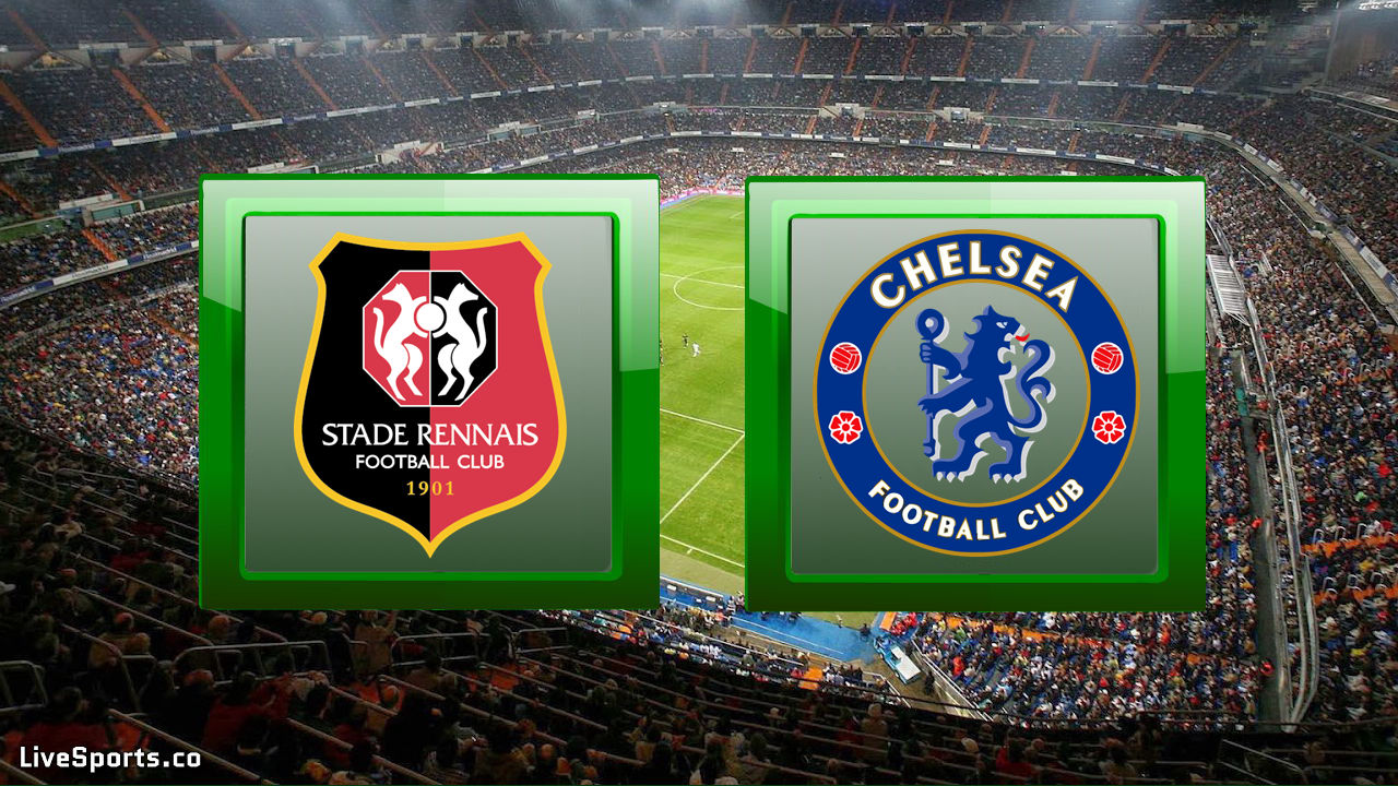 Stade Rennes vs Chelsea London