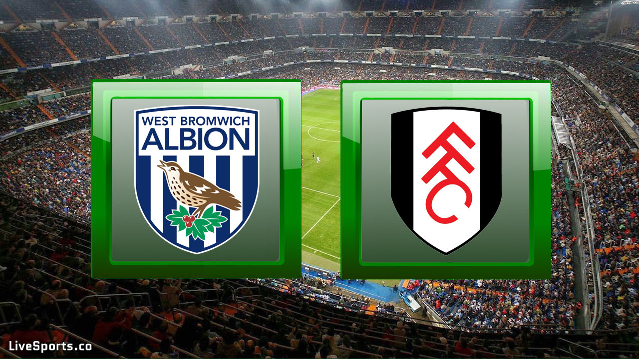 West Bromwich Albion vs Fulham